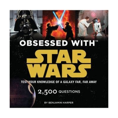 Obsessed with Star Wars: Test Your Knowledge of a Galaxy Far, Far Away